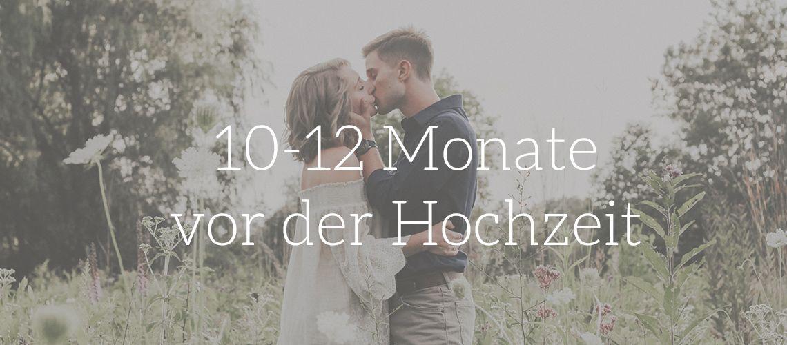 12 Monate vor der Hochzeit