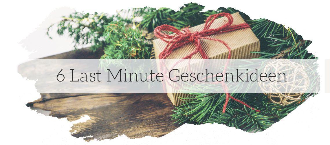 Last Minute Geschenkideen
